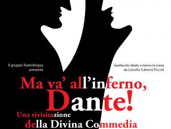 Ma va' all'inferno, Dante!